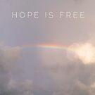 Hope is Free (rainbow, clouds) by johnnabrynn