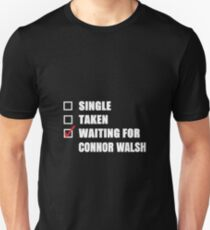 Waiting for Connor Walsh Unisex T-Shirt
