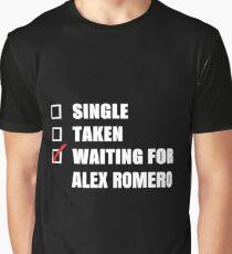 Waiting for Alex Romero Graphic T-Shirt