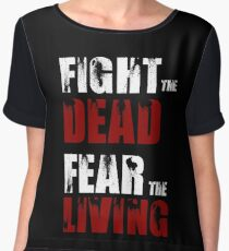Fight The Dead/Fear The Living - The Walking Dead Chiffon Top