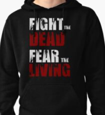 Fight The Dead/Fear The Living - The Walking Dead Pullover Hoodie