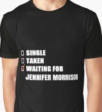 Waiting for Jennifer Morrison Graphic T-Shirt