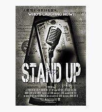 Stand Up Photographic Print