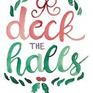 Deck the Halls by jamiirwin
