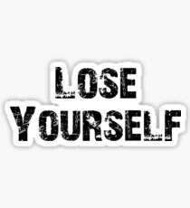 Lose Yourself Sticker