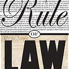 Rule of Law by JTLazenby