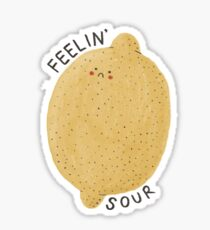feelin' sour Sticker