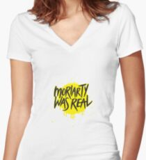 Moriarty Was Real. Women's Fitted V-Neck T-Shirt