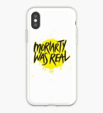 Moriarty Was Real. iPhone Case