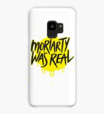 Moriarty Was Real. Case/Skin for Samsung Galaxy