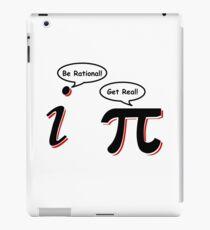 Be Rational Get Real T-Shirt Funny Math Tee Pi Nerd Nerdy Geek Shirt Hilarious iPad Case/Skin