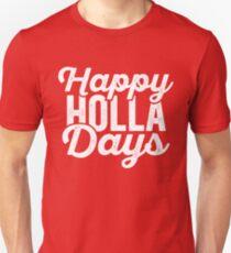 Happy Holla Days (Holidays) Unisex T-Shirt