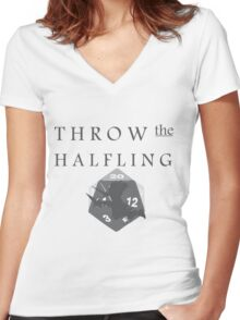 """""""THROW THE HALFLING!"""" -Dungeons and Dragons- Women's Fitted V-Neck T-Shirt"""