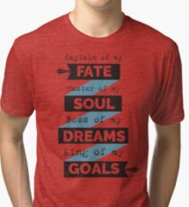 Captain Of My Fate! Tri-blend T-Shirt