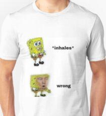 Wrong Donald Trump Spongebob Meme T-Shirt