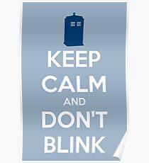 Keep Calm And Don't Blink ver.lightblue Poster