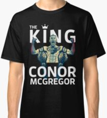 Conor Mcgregor - The King Classic T-Shirt