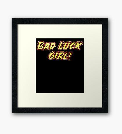 Bad Luck Girl Framed Print