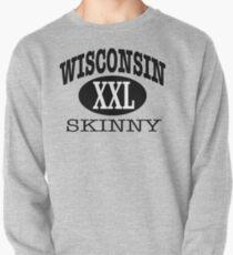 Wisconsin Skinny XXL Pullover