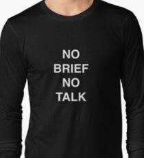 No Brief No Talk   Quote T-Shirt