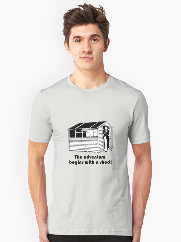 Adventure with a shed! Unisex T-Shirt Front