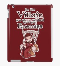 Be the Villain iPad Case/Skin