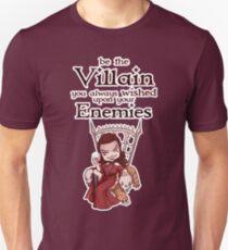 Be the Villain Unisex T-Shirt