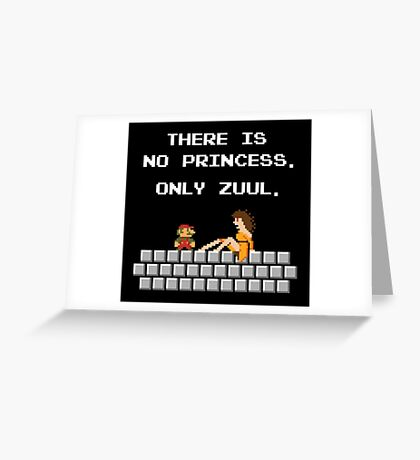 There is No Princess Greeting Card