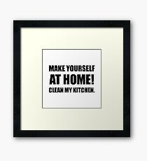 At Home Clean My Kitchen Framed Print
