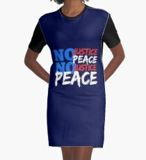No Justice, No Peace! Graphic T-Shirt Dress