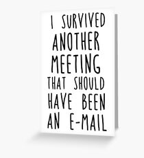 Another meeting Greeting Card