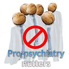 Pro-psychiatry nutters by Initially NO