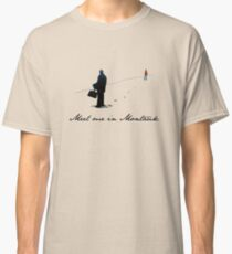Meet Me in Montauk... Classic T-Shirt