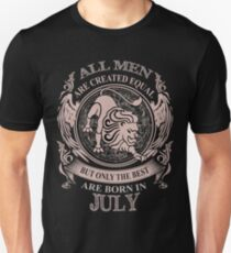 All men are created equal but only the best are born in July Leo T-Shirt