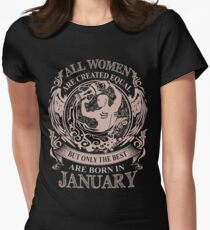 All women are created equal but only the best are born in January Aquarius Womens Fitted T-Shirt