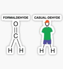 Formaldehyde Casualdehyde T-shirt  Sticker