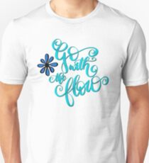 Go With The Flow Lettering Design Unisex T-Shirt