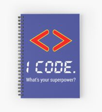 I code. What's your superpower? Funny Computer Programmer Design Spiral Notebook