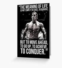 Arnold Schwarzenegger Arnie Conquer Quote Grußkarte