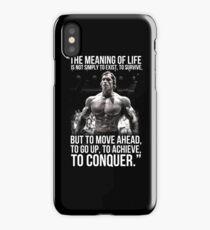 Arnold Schwarzenegger Arnie Conquer Quote iPhone Case