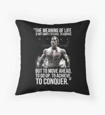 Arnold Schwarzenegger Arnie Conquer Quote Throw Pillow