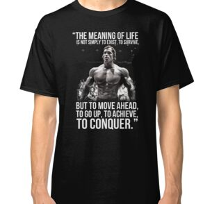 Arnold schwarzenegger arnie conquer quote greeting cards by king84 classic t shirt bookmarktalkfo Image collections