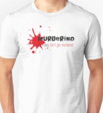 My Favorite Murder Murderino - Stay Sexy. Don't Get Murdered (white). T-Shirt