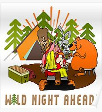 Camping Wild Night Drinking Beer Poster