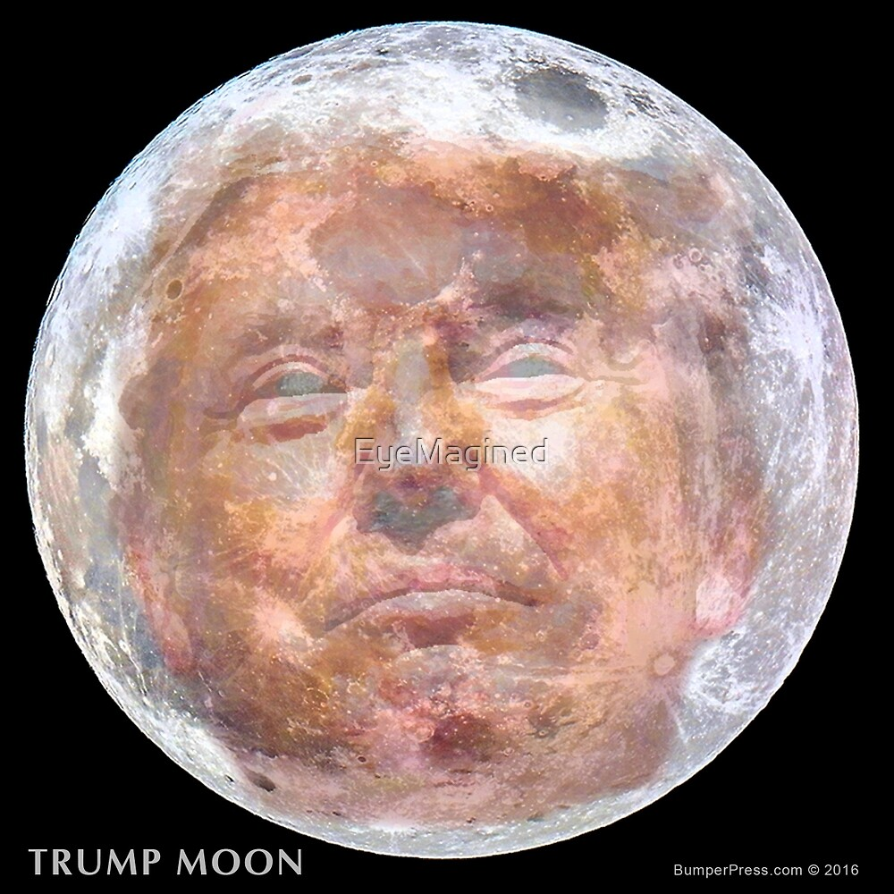 Trump Moon by EyeMagined