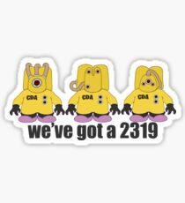 We've got a 2319 Sticker