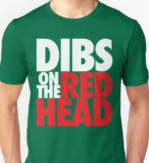 Dibs on the Redhead (BIG White/Red) T-Shirt