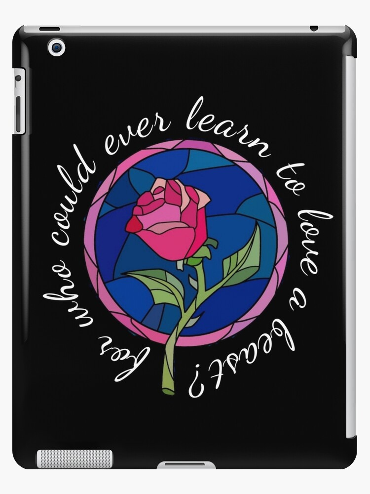 For Who Could Ever Learn To Love A Beast Ipad Cases Skins By