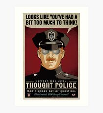 Thought Police Art Print