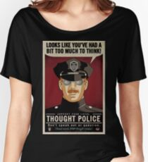 Thought Police Women's Relaxed Fit T-Shirt
